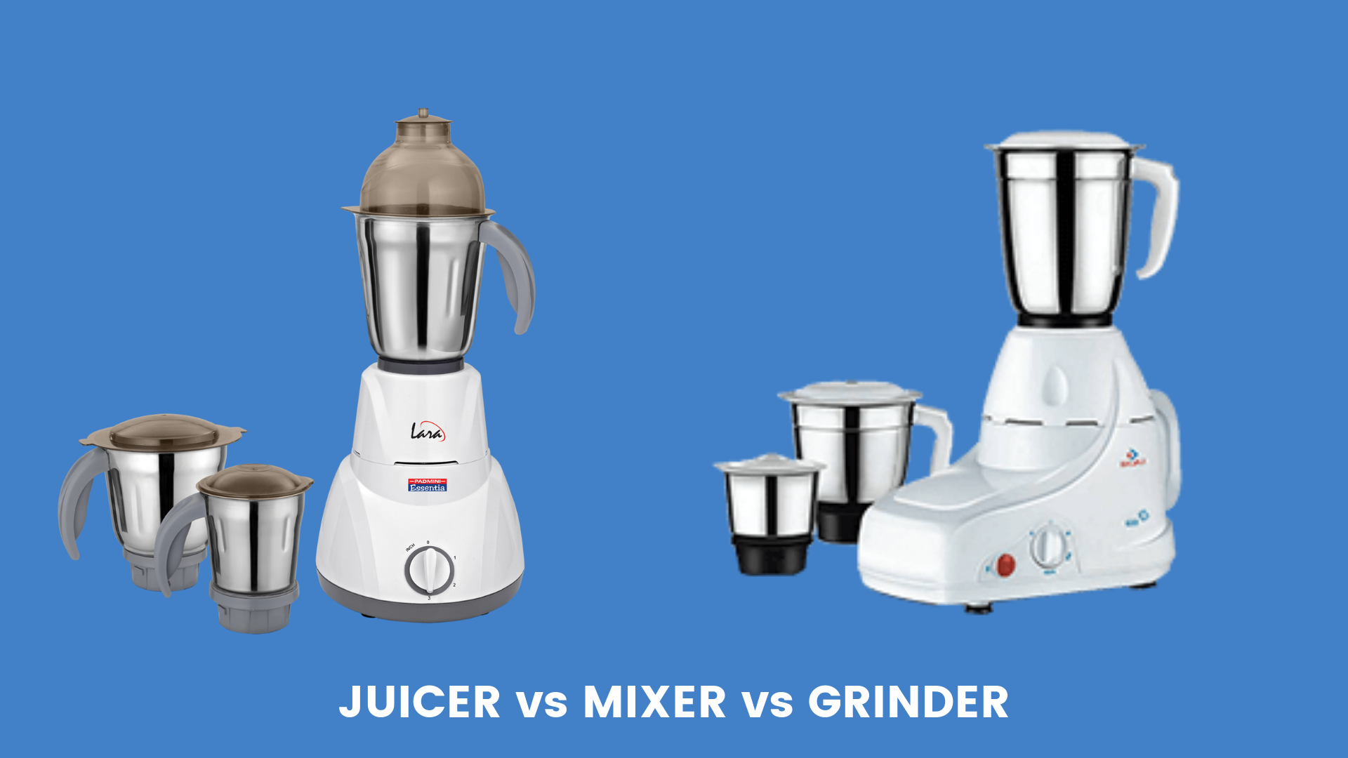 mixer vs juicer vs grinder