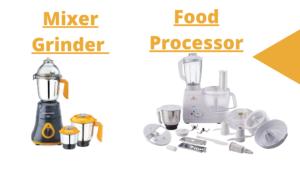 mixer grinder and food processor