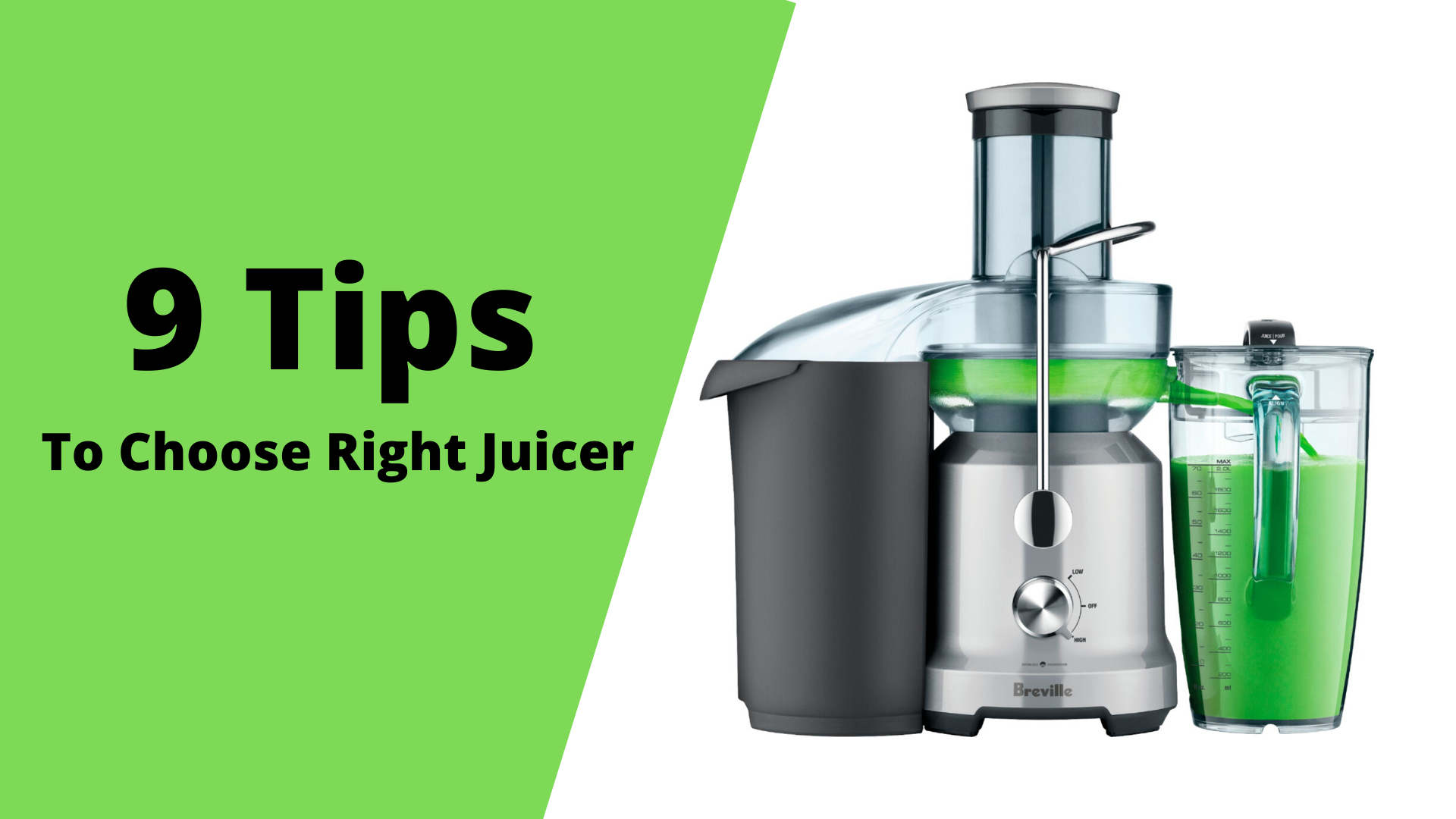 9 Tips That Help You in Choosing The Right Juicer