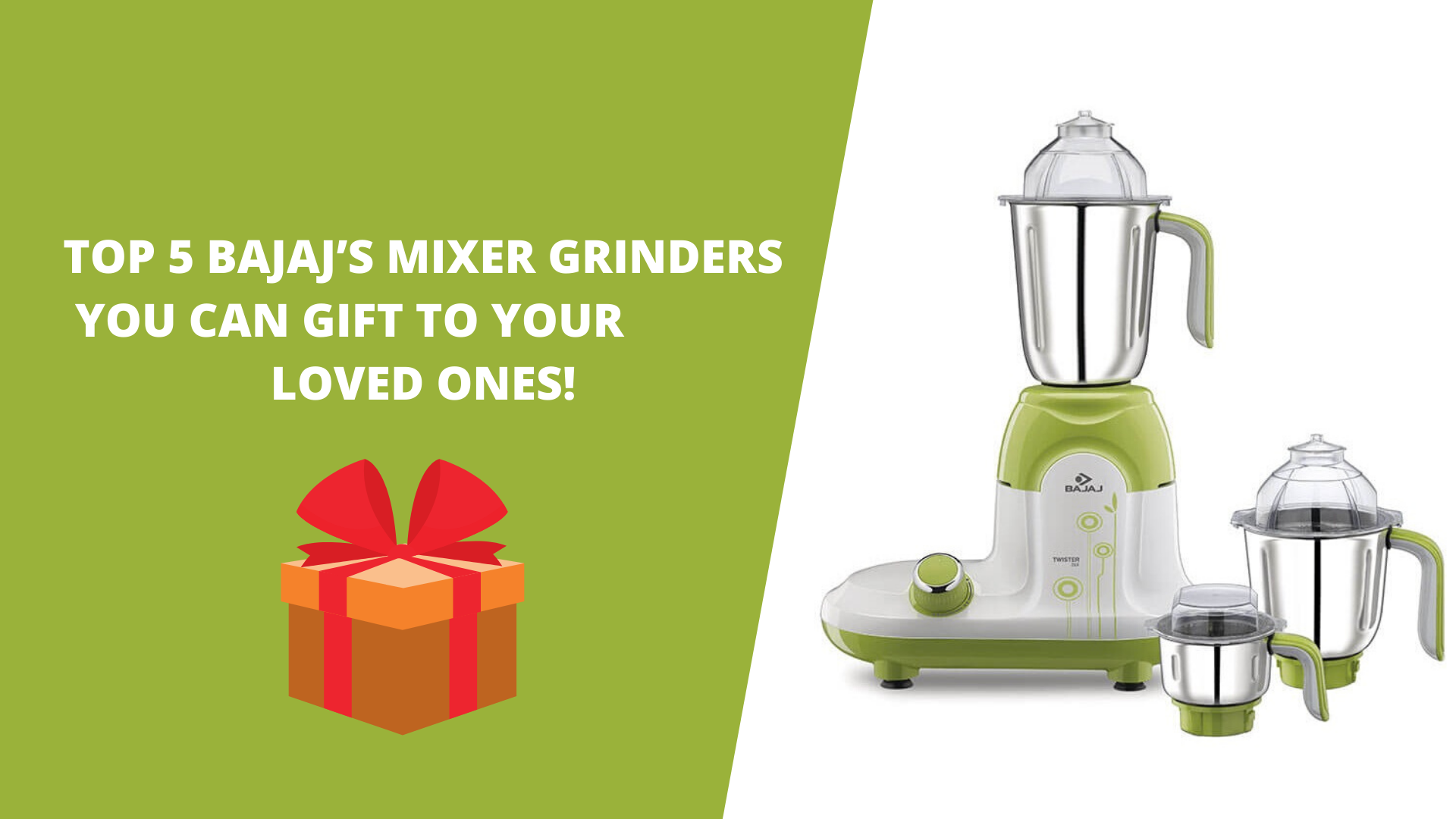 Top 5 Bajaj's Mixer Grinders You can Gift to Your Loved Ones!