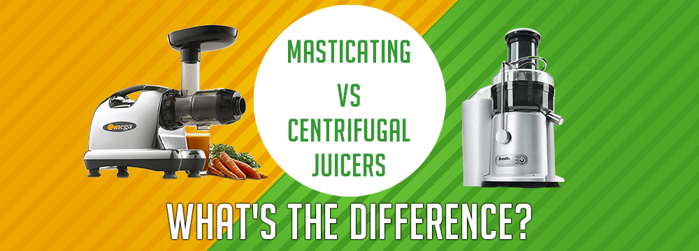Masticating-vs-centrifugal juicer