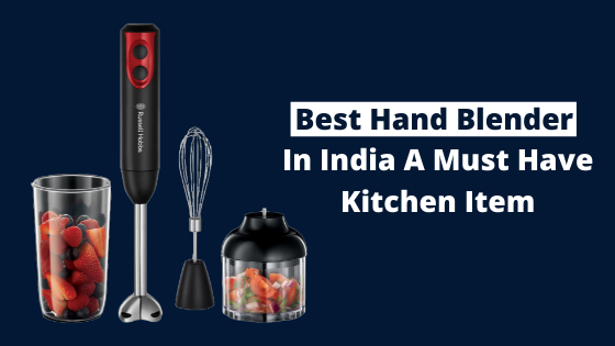 Top 6 Best Hand Blender brand under 2000 in India