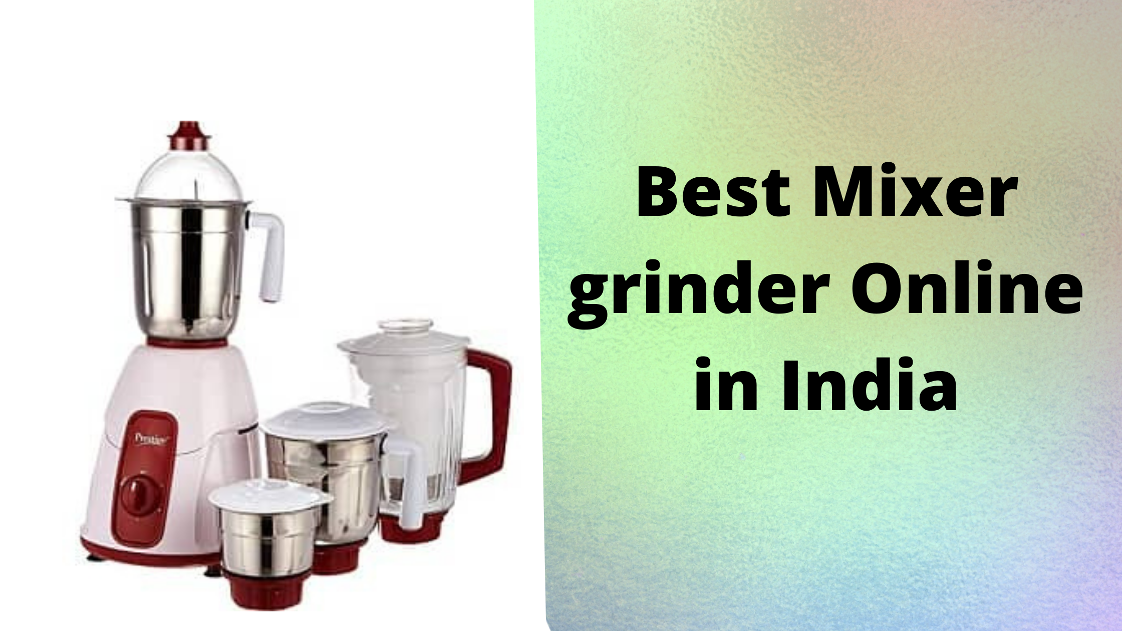 best mixer grinder online in India